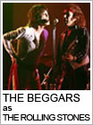 THE BEGGARS as THE ROLLING STONES